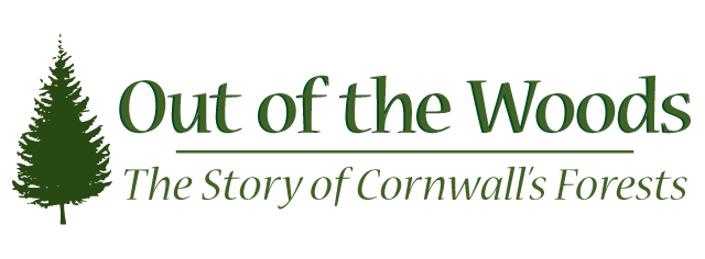 Out Of The Woods - The Story of Cornwall's Forests